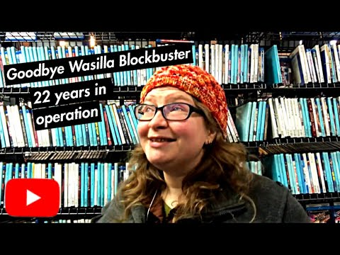 Wasilla Alaska Blockbuster Closes Its Doors For The Last Time