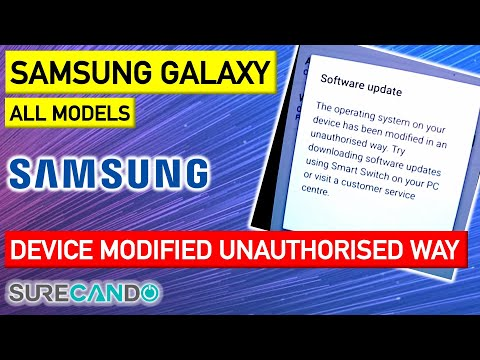 FIX Your Device Has Been Modified In An Unauthorised Way. Samsung Android