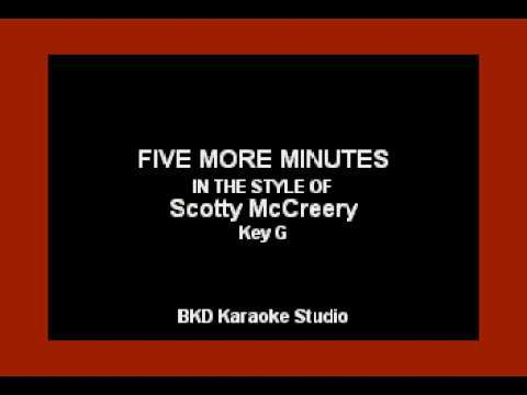 Five More Minutes (In the Style of Scotty McCreery) (Karaoke with Lyrics)