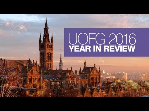 University of Glasgow: 2016 Year in Review