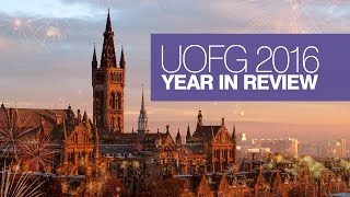 University of Glasgow: 2016 Year in Review thumbnail