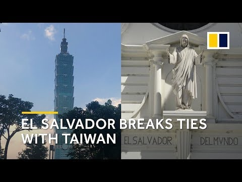 El Salvador breaks ties with Taiwan and shifts to China
