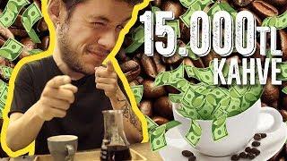 15.000TL KAHVE Mİ OLUR BE GÜZEL KARDEŞİM?!