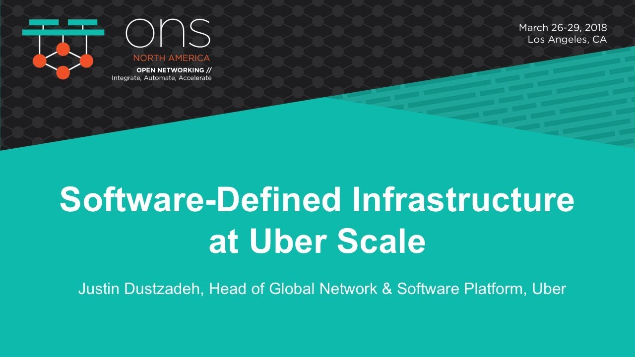 Software-Defined Infrastructure at Uber - The Linux Foundation