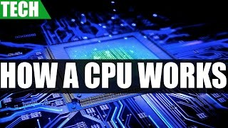 How A CPU Works | A Basic Guide On Processor Stages & Functionality