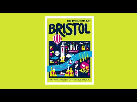 Visit Bristol: Guide to 2020