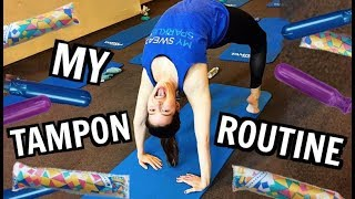 My Tampon Routine!