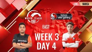 [BAHASA] W3D4 - PMWL EAST - Super Weekend | PUBG MOBILE World League Season Zero (2020)