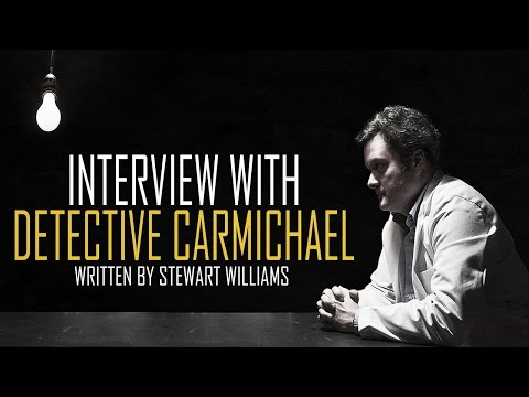 INTERVIEW WITH DETECTIVE CARMICHAEL | Halloween Scary Stories + Creepypastas | Chilling Tales