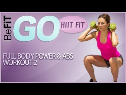 full body power  abs workout 2 befit go  hiit fit