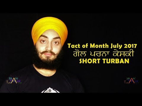 Tact of Month July 2017 Gol Parna Keski Short turban