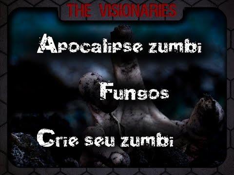 The Visionaries - Zumbis, fungos + faça seu próprio zumbi