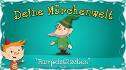 Rumpelstilzchen - Märchen und Geschichten für Kinder | Brüder Grimm | Deine Märchenwelt