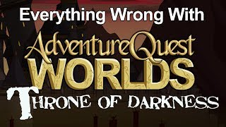 Everything Wrong With AQW: Throne of Darkness Edition