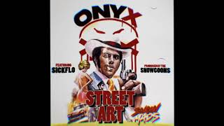 Onyx - Street Art ft SickFlo (Produced by Snowgoons) SnowMads Album