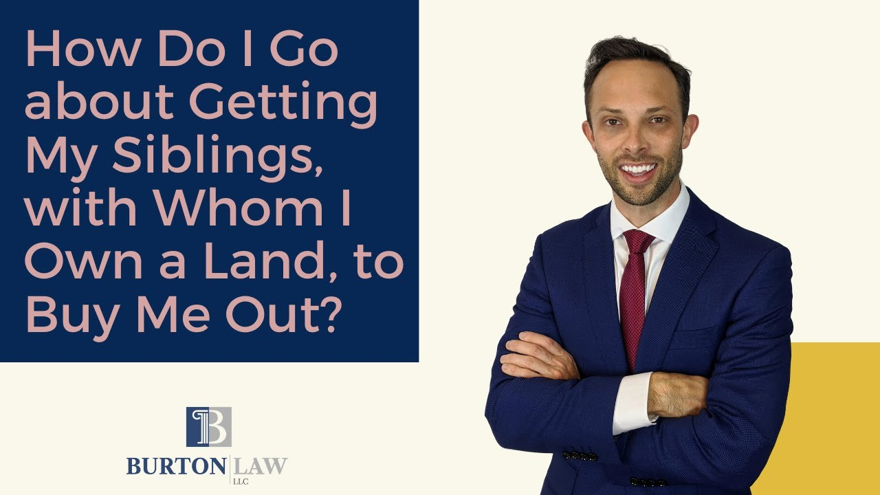 How Do I Go About Getting My Siblings, With Whom I Own a Land, to Buy Me Out?
