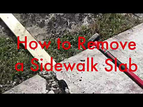 How To Remove A Sidewalk Slab You