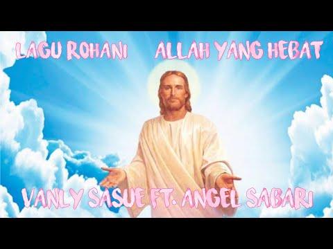 allah-yang-hebat-(cover)_vanly-sasue-ft.-angel-sabari-[n-gm]