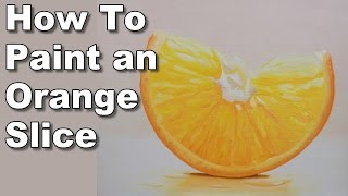 how to paint an orange slice in oil time lapse painting lessons