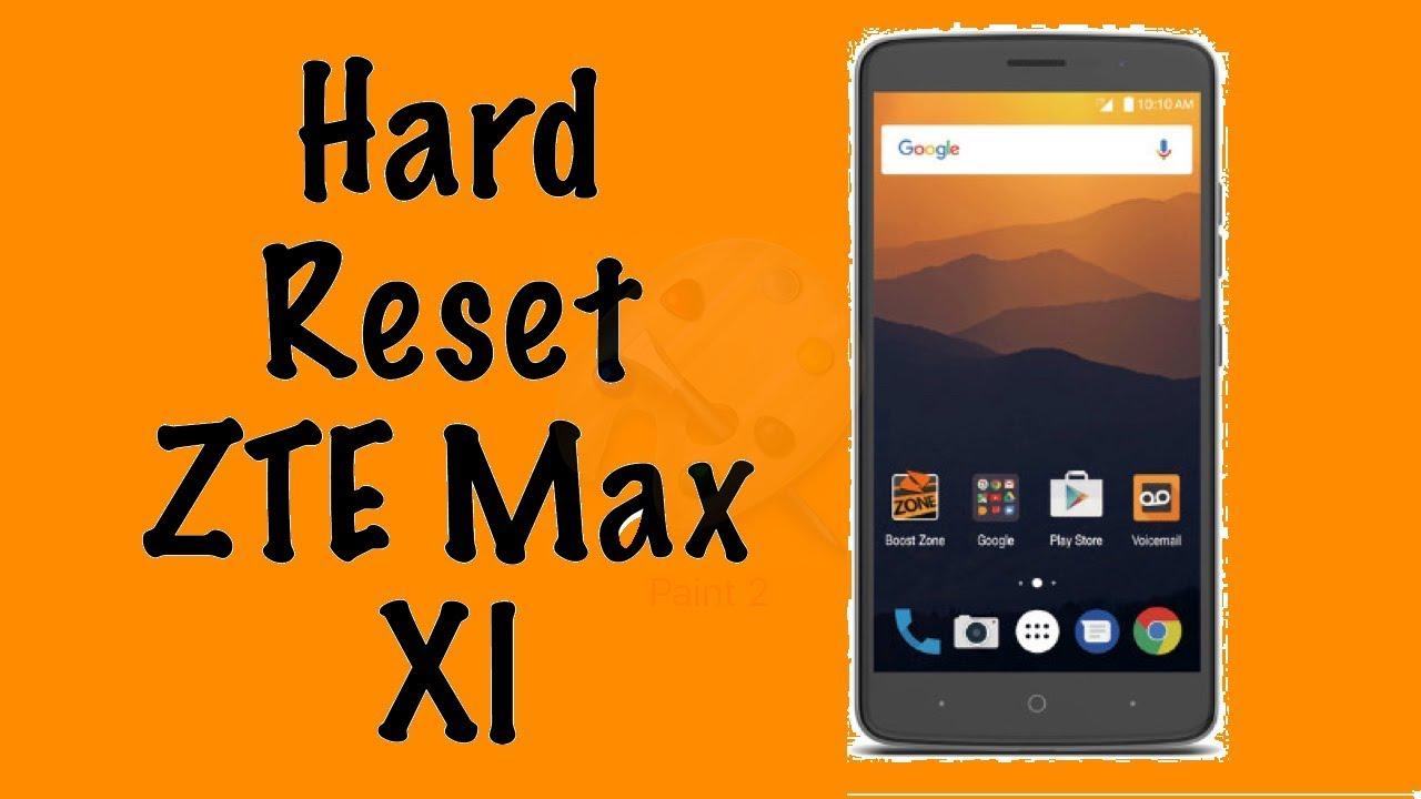 How to Hard Reset ZTE MAX XL | Factory reset ZTE Z Max Pro | NexTutorial