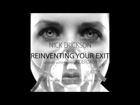 Reinventing Your Exit (Nick Erickson Electro/Acoustic Version)