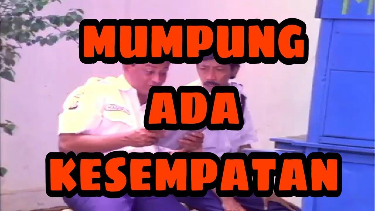 Download Doyok & Kadir Mumpung ada Kesempatan full video