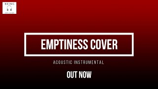 Emptiness Song : Tune mere Jana Recreated Cover || Acoustic || Instrumental || 2019