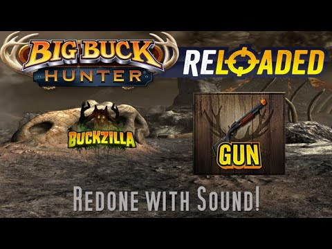 Big Buck Hunter Reloaded: Buckzilla Adventure REDONE WITH GUN AND SOUND!