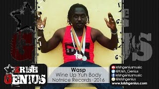 Wasp - Wine Up Yuh Body (Raw) Best Position Riddim - June 2016