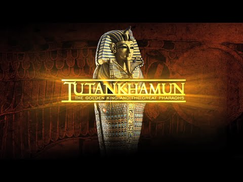 Tutankhamun  The Golden King & The Great Pharaohs