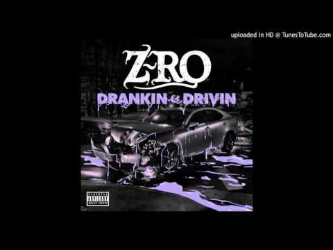 Z-Ro - Drankin' & Drivin' (Full Album)