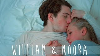 "● William & Noora || ""seriously in love..."" ●"