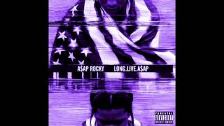 A$AP Rocky Ft. ScHoolboy Q - PMW (Chopped and Screwed)