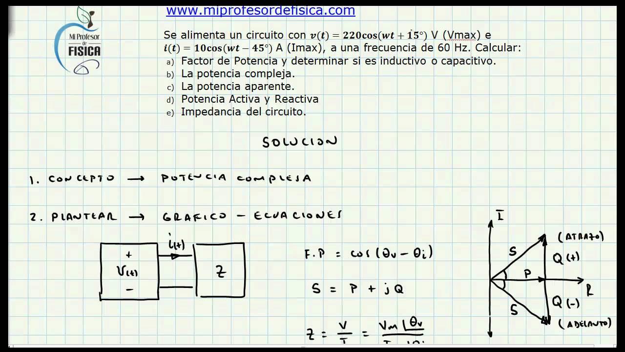 Análisis de Potencia en Corriente Alterna - Factor de Potencia ...