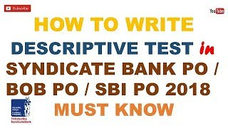 How to write Descriptive Section In Syndciate Bank PO 2018/BOB PO/SBI PO MAINS /IBPS PO MAINS 2018.