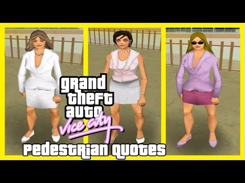 GTA Vice City Pedestrian Quotes : Various Rich Ladies