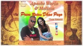 Prem Ratan Dhan Payo (The Remix) - Apache Waria & Melissa