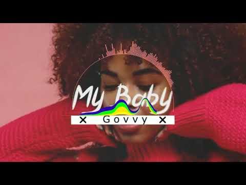 jeneraly Govvy  (My Baby ) Nouveuté Gasy