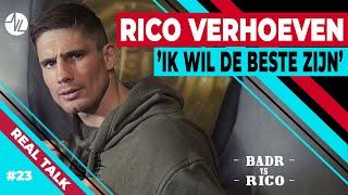 RICO VERHOEVEN : 'IK WIL DE BESTE ZIJN' | BADR VS RICO
