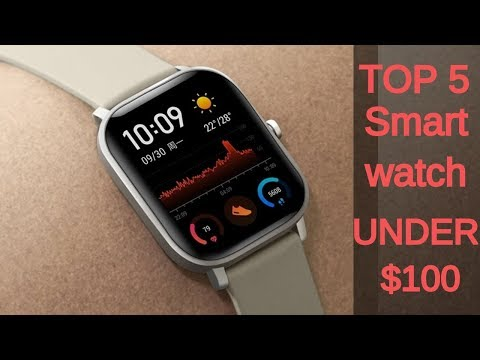 Best Smartwatches Under $100 | Top 6 Mid Budget Watches in 2020