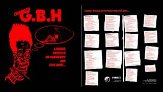 G.B.H - Leather,Bristles,No Survivors And Sick Boys 1982 (Full Album)
