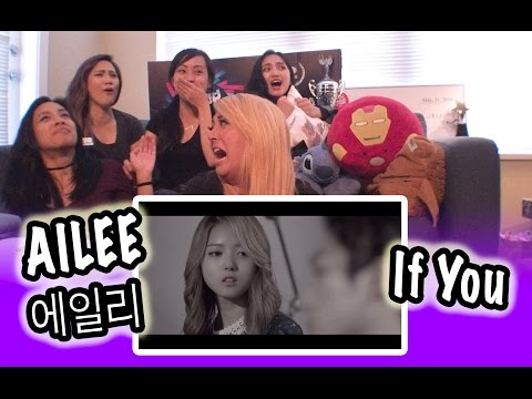[KPOP REACTION] AILEE 에일리 -- IF YOU