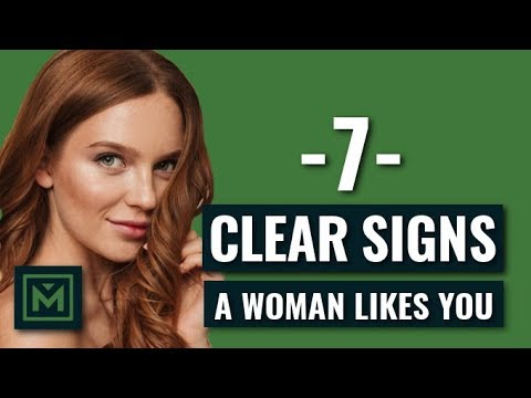 7 Signs a Woman Likes You (OBVIOUS Signs Every GUY Needs to Know)