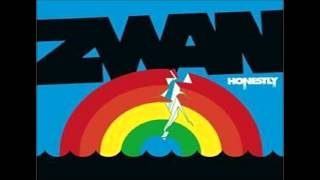 ZWAN Come with me