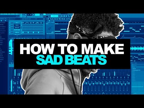HOW TO MAKE SAD BEATS IN 2017 | Making A Beat From Scratch In FL Studio (Tutorial)