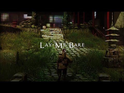 Lay Me Bare