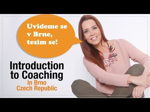We are going to Brno - Czech Republic, Introduction to Coaching