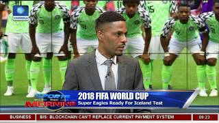 2018 W/Cup: Analyst Argue Over Super Eagles Style Of Play Pt.1 |Sports This Morning|