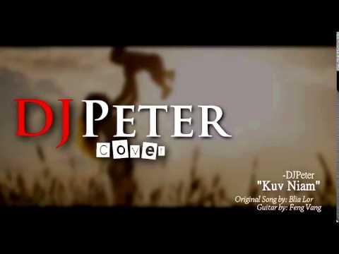 Kuv Niam   DJPeter Cover Instrumental