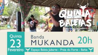 Quinta das Baleias - Banda Mukanda